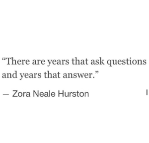 These are the years of answers.